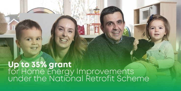 Up to 35% funding for home energy retrofits under the National Home Retrofit Scheme